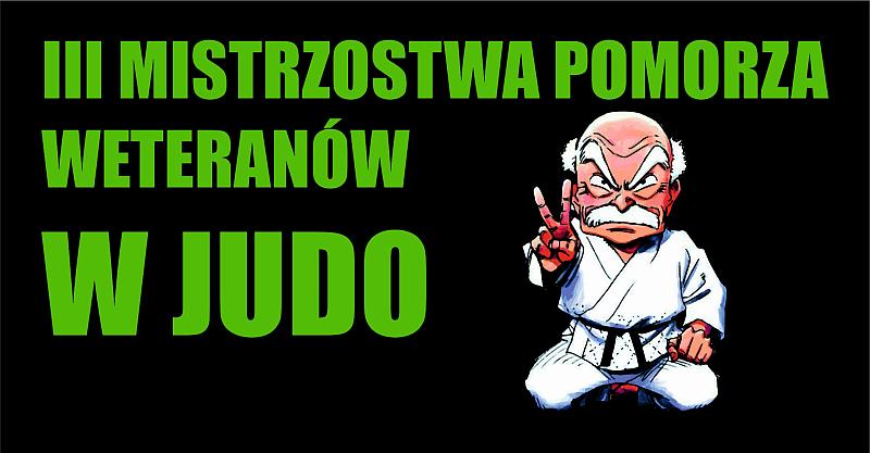 [Zawody] III Mistrzostwa Pomorza Weteranów w Judo [03.03.2019]