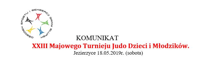 [Zawody] XXIII Turniej Majowy Dzieci i Młodzików w Judo [18.05.2019]