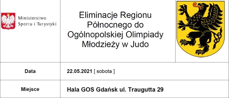[Zawody] Eliminacje Regionu Północnego do Ogólnopolskiej Olimpiady Młodzieży w Judo [22.05.2021]